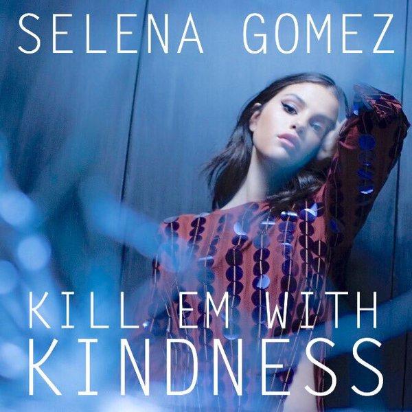 دانلود آهنگ Selena Gomez به نام Kill Em With Kindness